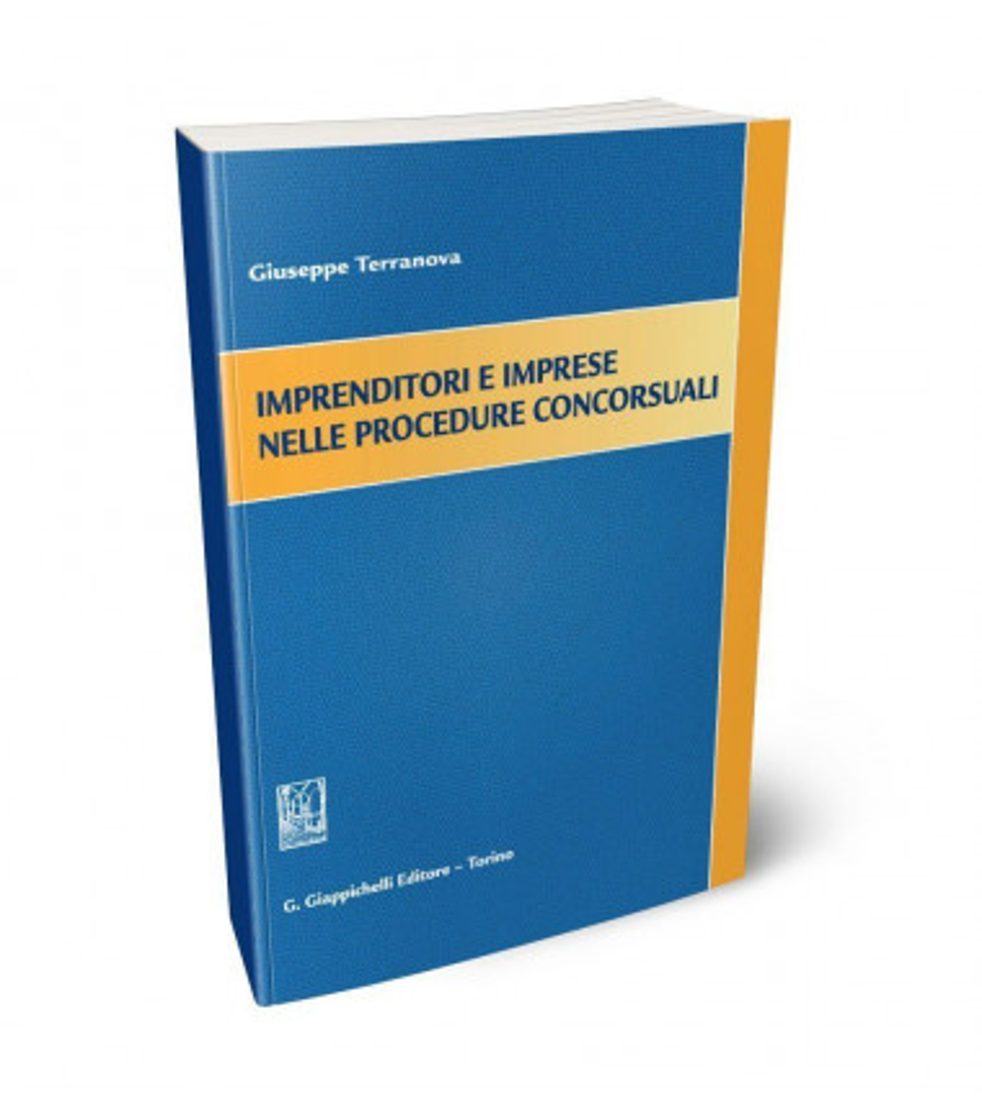 Imprenditori e imprese nelle procedure concorsuali