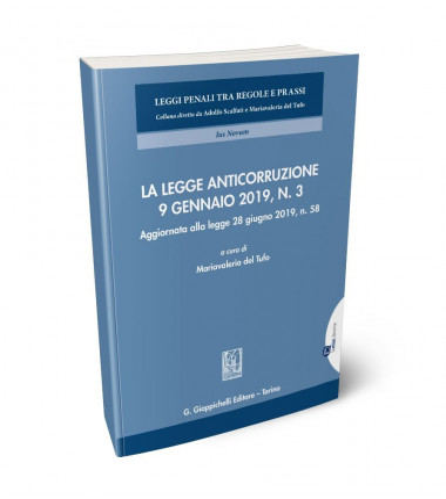 La legge anticorruzione 9 gennaio 2019, n. 3
