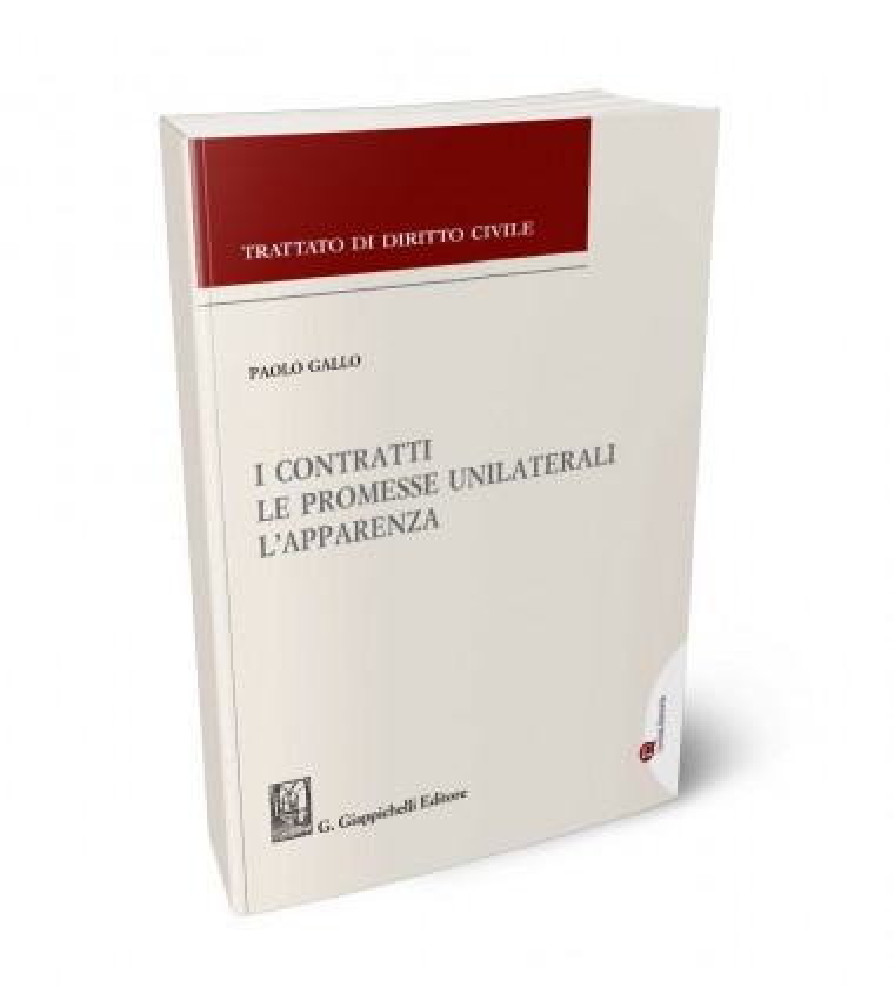 I contratti, le promesse unilaterali, l'apparenza