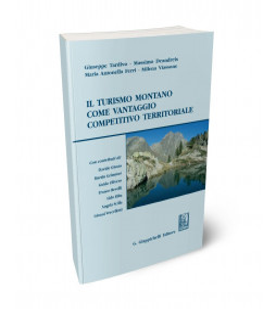 Il turismo montano come vantaggio competitivo territoriale.