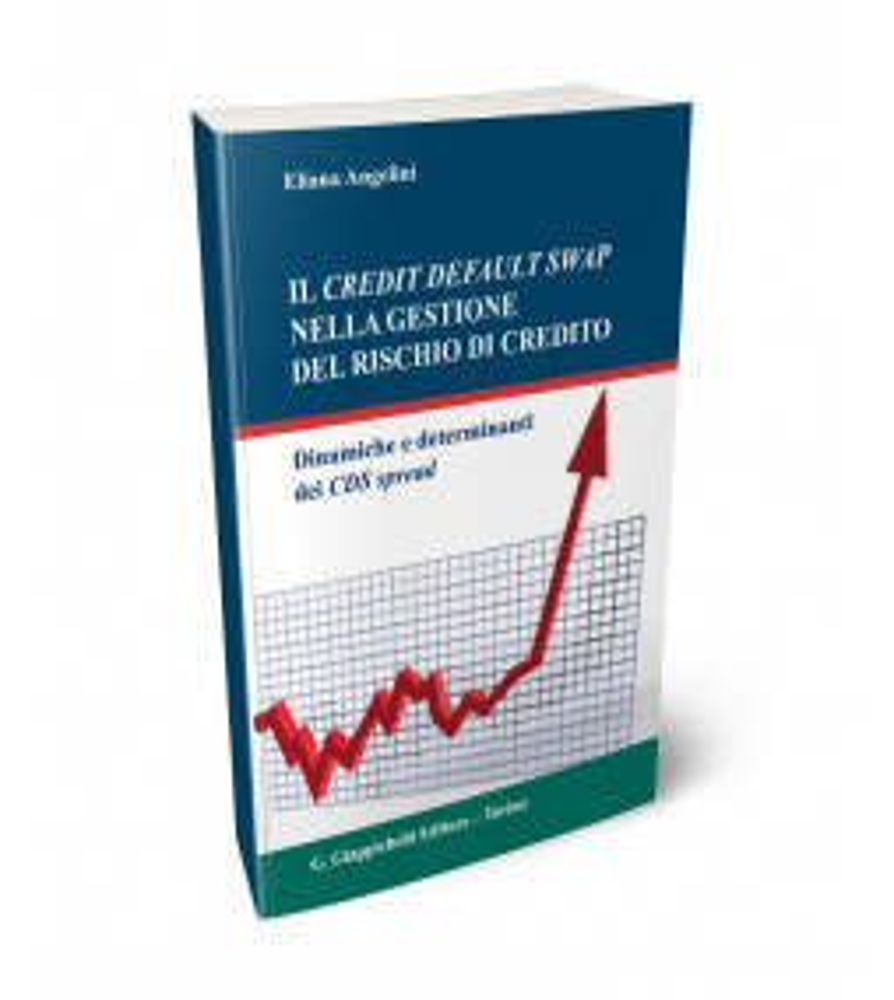 Il credit default swap nella gestione del rischio di credito