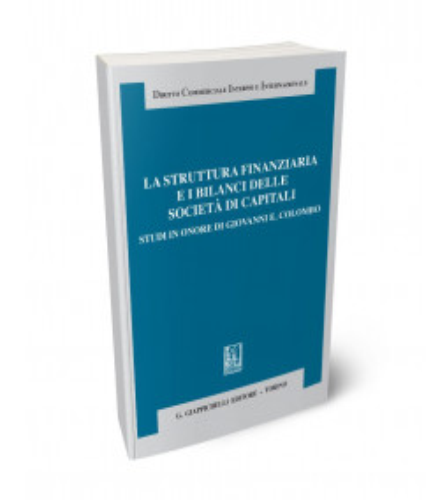 La struttura finanziaria e i bilanci delle società di capitali
