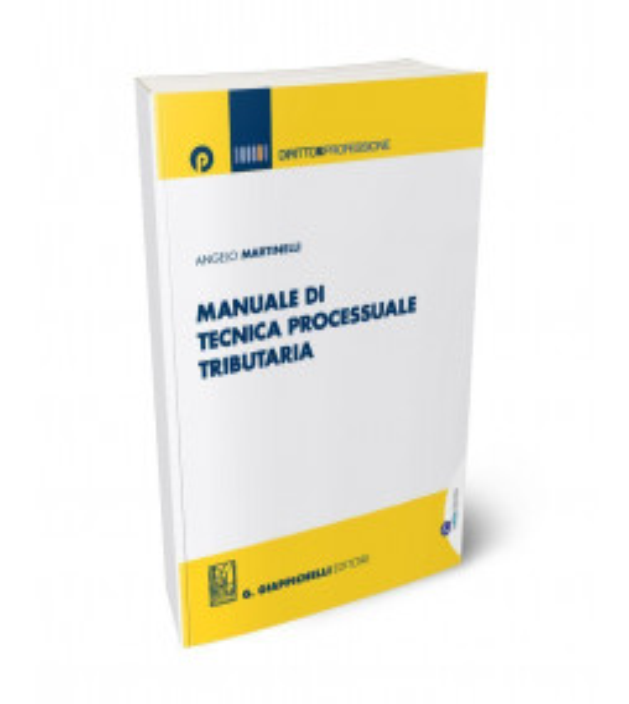 Manuale di tecnica processuale tributaria