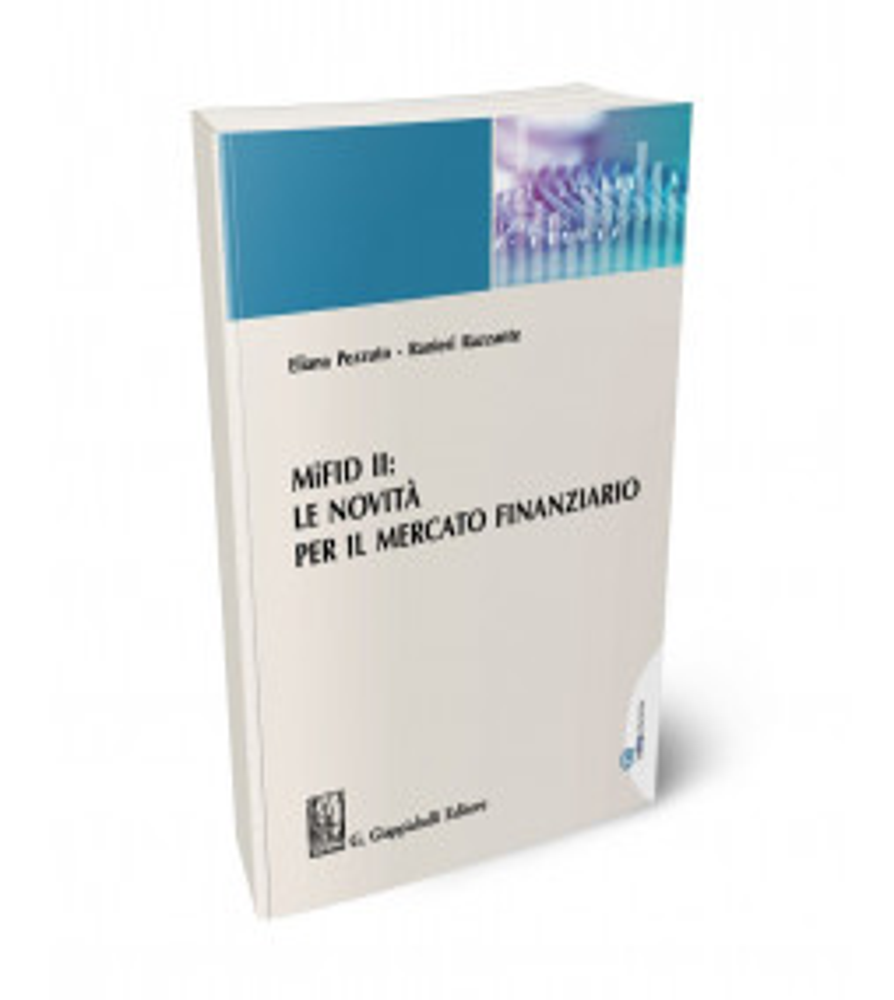 Commento alla Mifid II: regole ed operatività