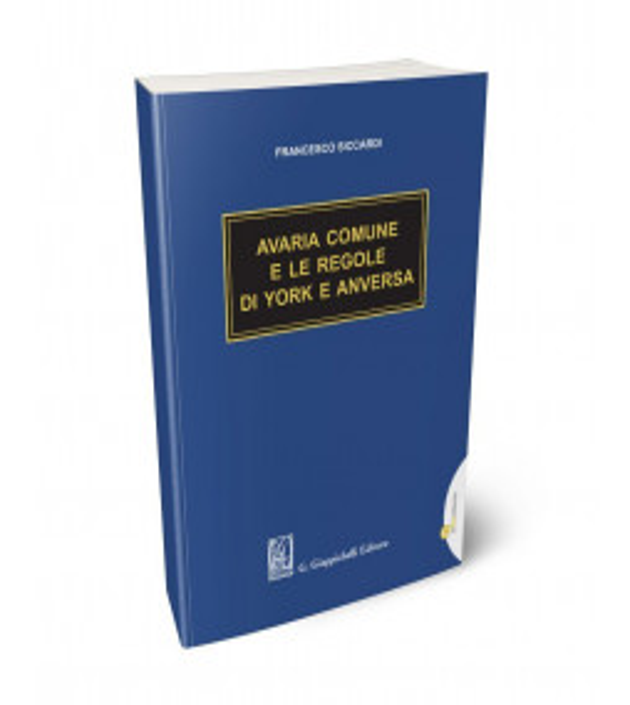 Avaria Comune e le regole di York e Anversa