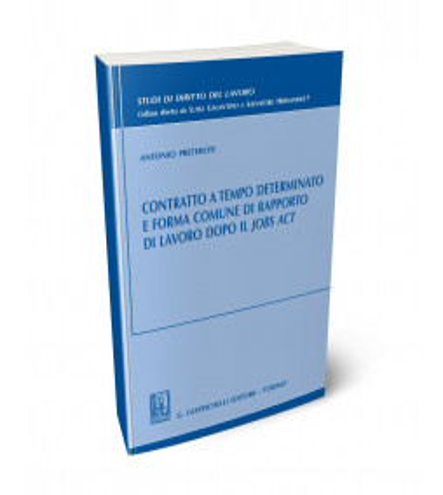 Contratto a tempo determinato e forma comune di rapporto di lavoro dopo il Jobs Act