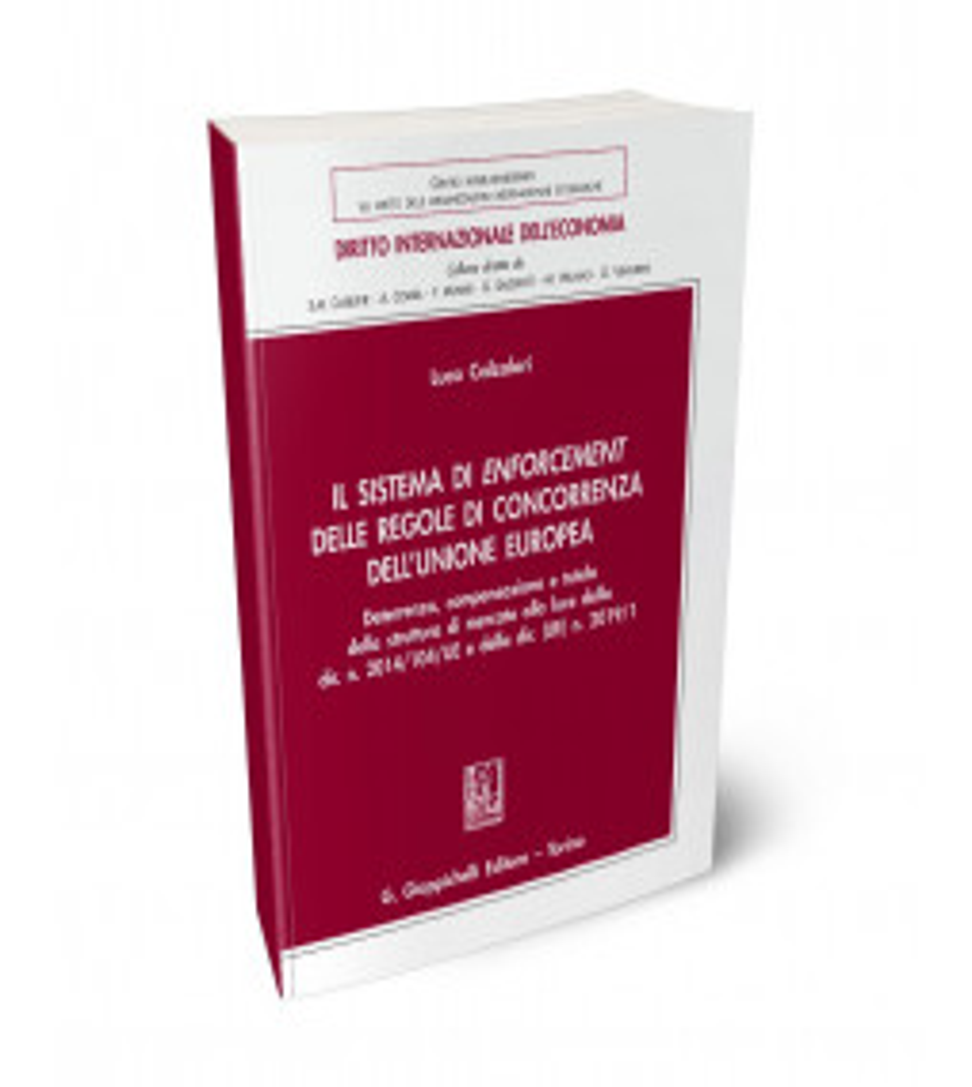 Il sistema di enforcement delle regole di concorrenza dell'Unione europea