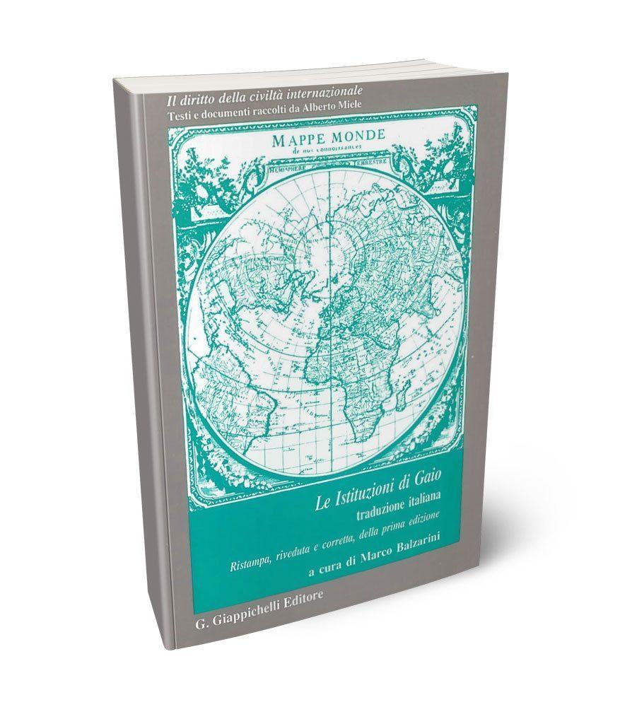 Il diritto della civiltà internazionale  Serie IV - Lo Jus Gentium